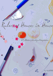 Rulers of Houses in Houses