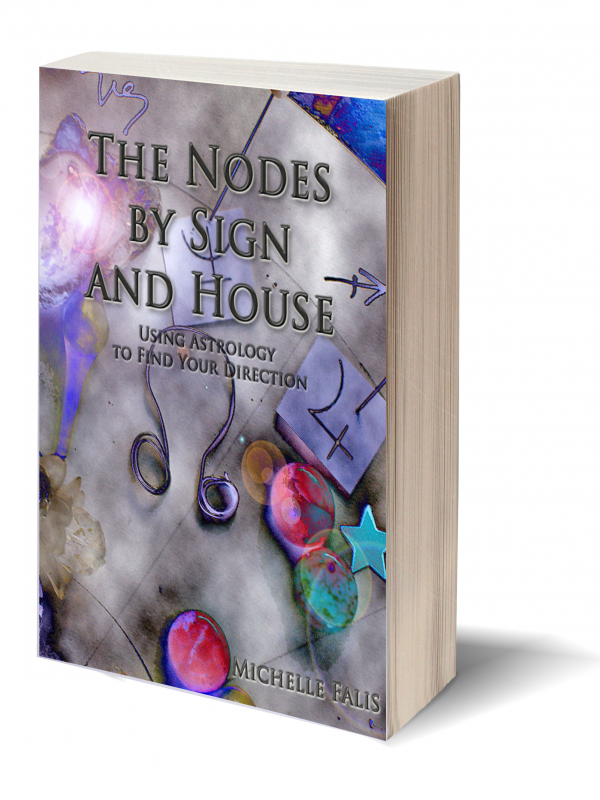 Nodes by Sign and House 2nd Edition