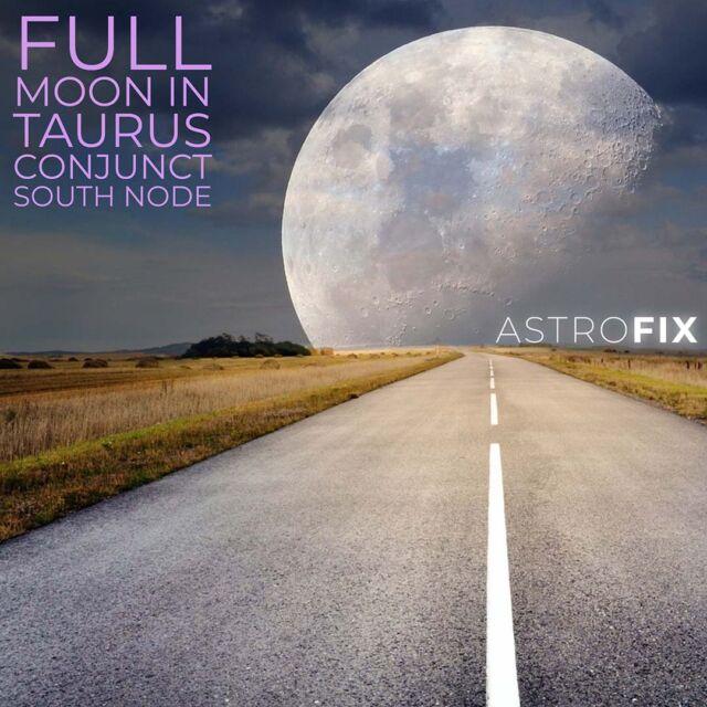 Full Moon in Taurus Conjunct South Node