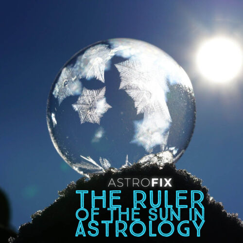 The Ruler of the Sun in Astrology AstroFix