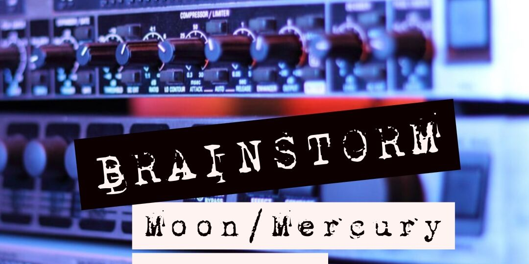 BRAINSTORM-MOON-MERCURY-ASPECTS-ASTROFIX-ASTROLOGY