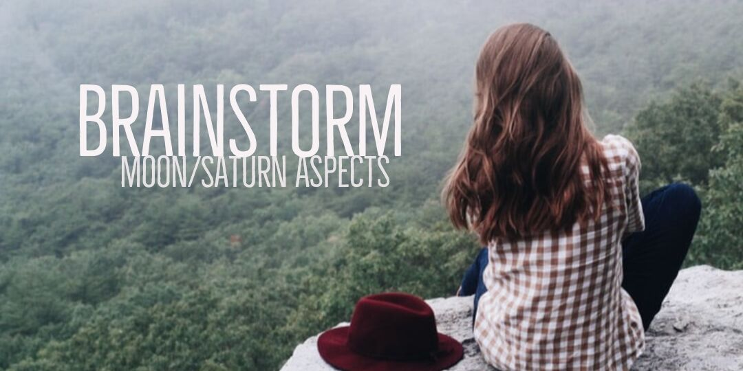 BRAINSTORM-MOON-SATURN-ASPECTS-ASTROFIX-ASTROLOGY