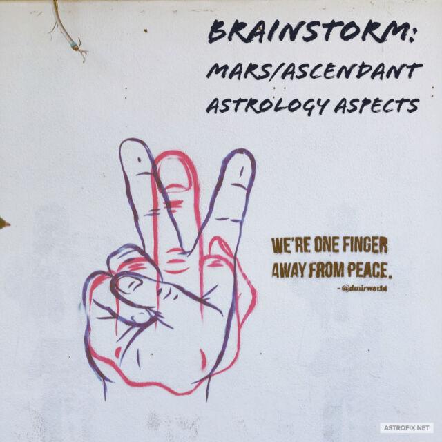 Brainstorm_ Mars_Ascendant Astrology Aspects