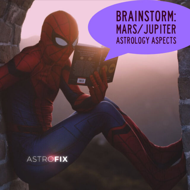 Brainstorm_ Mars_Jupiter Astrology Aspects AstroFix