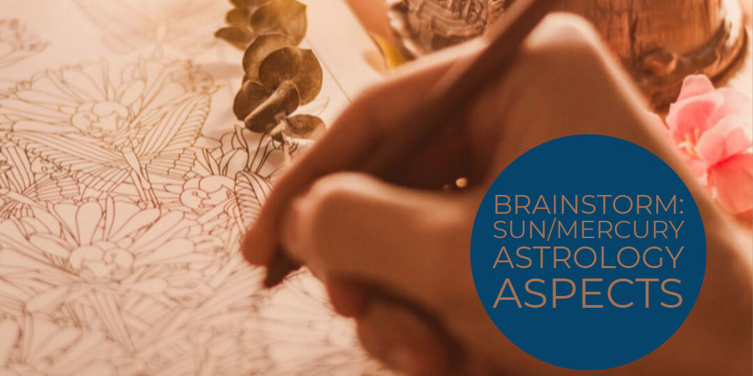 Brainstorm_ Sun_Mercury Astrology Aspects (1)