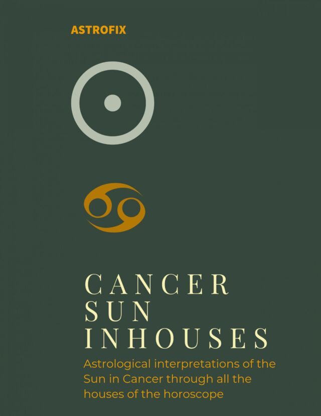 CANCER SUN IN HOUSES EBOOK BY ASTROFIX ASTROLOGY
