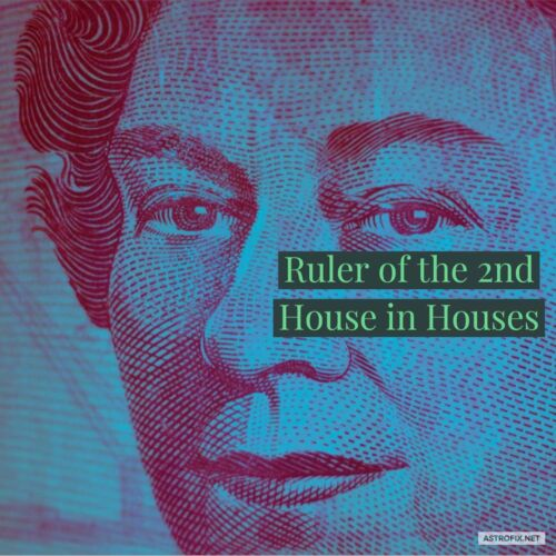 RULER-OF-THE-2ND-HOUSE-IN-HOUSES ASTROFIX ASTROLOGY
