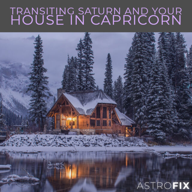 Transiting Saturn and Your House in Capricorn AstroFix