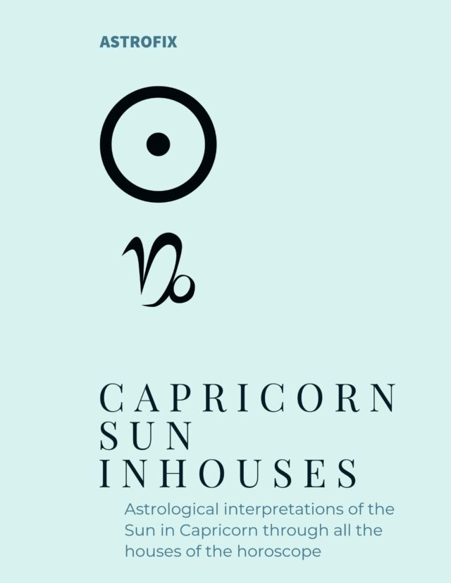CAPRICORN SUN IN HOUSES EBOOK BY ASTROFIX ASTROLOGY