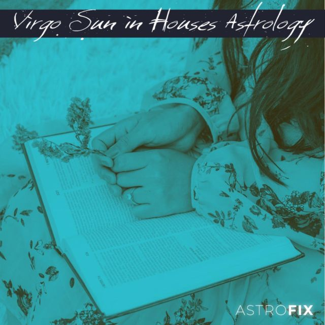 Virgo Sun in Houses Astrology AstroFix Zodiac