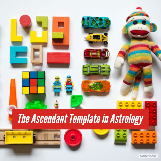 ASCENDANT TEMPLATE ASTROFIX ASTROLOGY