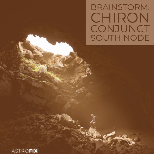 Brainstorm_ Chiron Conjunct South Node