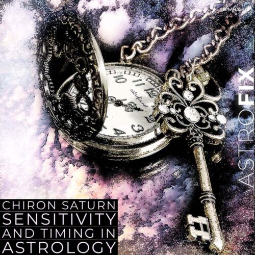 Chiron, Saturn, Sensitivity, and Timing in Astrology astrofix.net dark theme