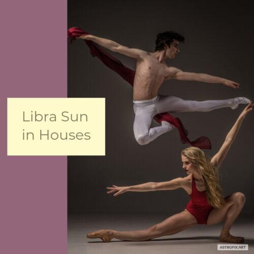 LIBRA SUN IN HOUSES ASTROLOGY (1)