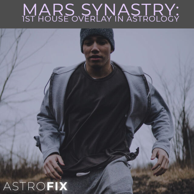 Mars Synastry_ 1st House Overlay in Astrology AstroFix