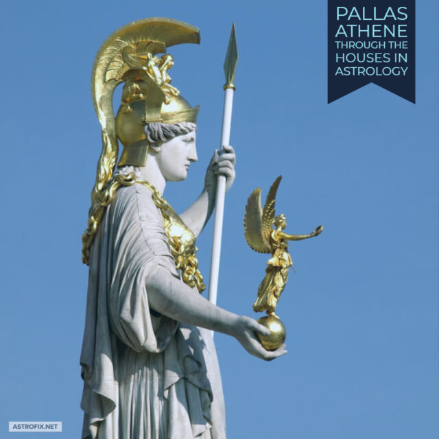 Pallas Athene through the Houses in Astrology AstroFix