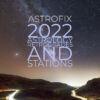 2022 Astrology Retrogrades & Stations